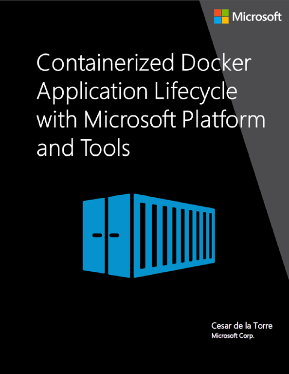 Free ebook: Containerized Docker Application Lifecycle with Microsoft Tools and Platform